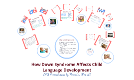 How Down Syndrome Affects Child Language Development