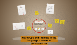 Warm Ups and Projects in the Language Classroom