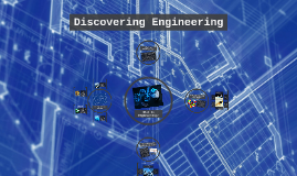 1.6 Discovering Engineering