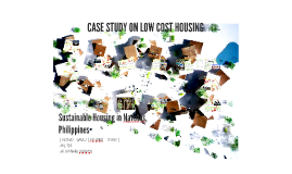 CASE STUDY ON LOW COST HOUSING