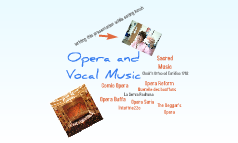 Opera and Vocal Music