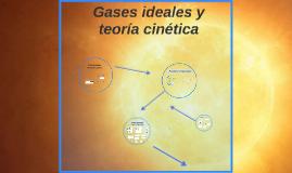 Gases ideales y teoría cinética
