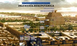 INGENIERIA DE MESOPOTAMIA