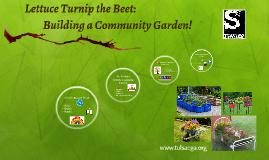 Lettuce Turnip the Beet: