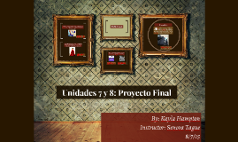 Unidades 7 y 8: Proyecto Final