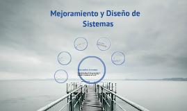 Copy of mejoramiento de sistemas