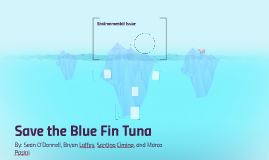 Save the Blue Fin Tuna