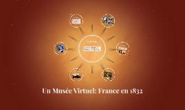 Un Musée Virtuel: France en 1832