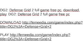 DG2: Defense Grid 2 full game free pc, download, play. DG2: