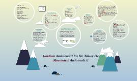 Copy of Gestion Ambiental En Un Taller De Mecanica  Automotriz