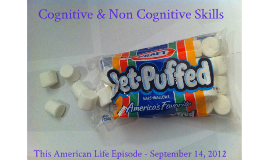Cognitive and Non-Cognitive Skills