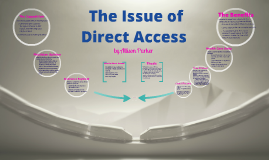 The Issue of Direct Access
