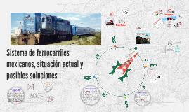Empresas Ferroviarias Mexicanas y su situacion actual