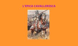 L'EPICA CAVALLERESCA