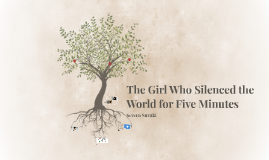 The Girl Who Silenced the World for Five Minutes