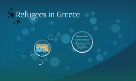 Refugees and Education in Greece