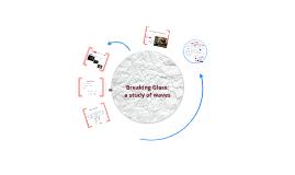 Episode 12 EPhys:  Breaking Glass