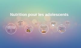 Nutrition pour les adolescents