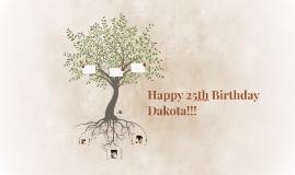 Happy 25th Birthday Dakota!!!