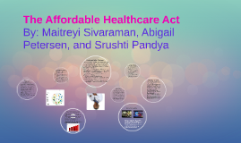 The Affordable Healthcare Act
