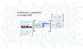Ciudadanìa y expresión en el siglo XXI