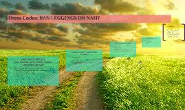 Dress Codes: BAN LEGGINGS!