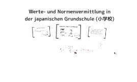 Werte- und Normenvermittlung in der japanischen Grundschule