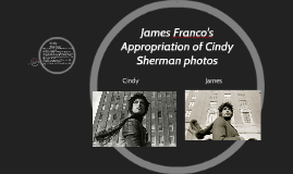 James Franco's Appropriation of Cindy Sherman photos