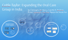 Copy of Cottle-Taylor: Expanding the Oral Care Group in India