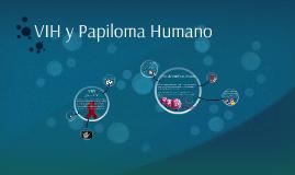 VIH y Papiloma Humano