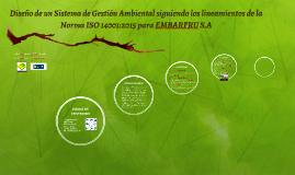 Diseño de un Sistema de Gestión Ambiental siguiendo los line