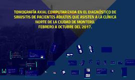 TOMOGRAFÍA AXIAL COMPUTARIZADA EN EL DIAGNÓSTICO DE SINUSITI