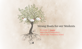 Strong Roots for our Students