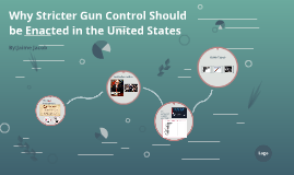 Why Stricter Gun Control