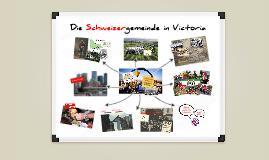 Die Schweizergemeinde in Victoria