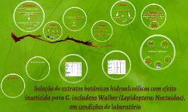 Seleção de extratos botânicos hidroalcoólicos com efeito ins