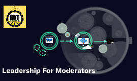 Leadership For Moderators