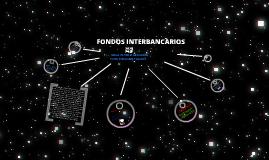 Copy of FONDOS INTERBANCARIOS