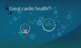 Copy of Great cardio health!!