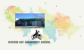 Hudson bay community school