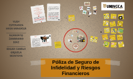 Poliza de Infidelidad y Riesgos Financieros