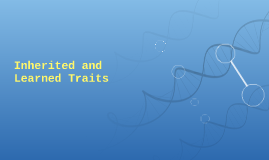 Inherited and herited Traits