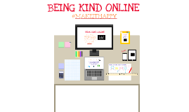 Being Kind Online
