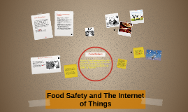 Food Safety and The Internet of Things