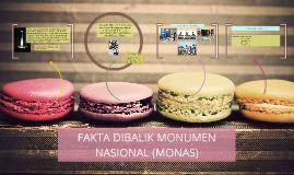 FAKTA DIBALIK MONUMEN NASIONAL (MONAS)