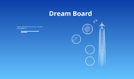 My Dream Board