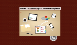 Copy of SCRUM - Framework para Sistema Complexos