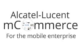 Alcatel-Lucent Mobile Marketing