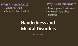 Handedness and Mental Disorders