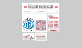 Copy of Federación y confederación